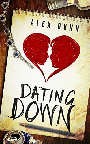 Alex Dunn Dating Down.jpg