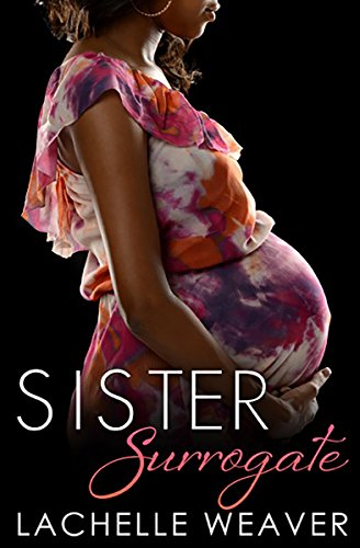Lachelle Weaver Sister Surrogate