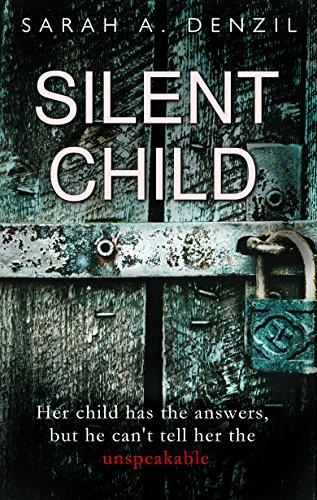 Sarah A Denzil Silent Child